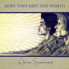 Dope Thought & Worth - We Our Enviroment flac mp3