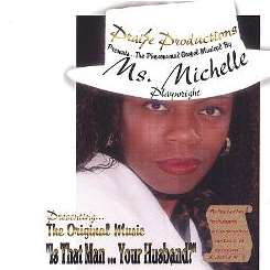 Ms. Michelle - Is That Man Your Husband flac mp3