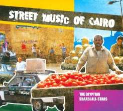 The Egyptian Shaabi All-Stars - Street Music of Cairo flac mp3
