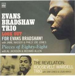 Evans Bradshaw / Evans Bradshaw Trio / Roo Wardell - Look Out/Pieces of 88/Revelation flac mp3