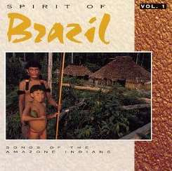 Various Artists - Spirit of Brazil: Songs of Amazon Indians flac mp3
