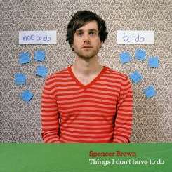 Spencer Brown - The Things I Don't Have To Do flac mp3