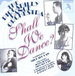 Piccadilly Dance Orchestra - Shall We Dance flac mp3