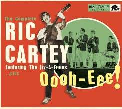 Ric Cartey - Oooh-Eee! The Complete Ric Cartey Featuring the Jiv-A-Tones...Plus flac mp3