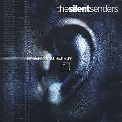 The Silent Senders - Haven't You Heard? flac mp3