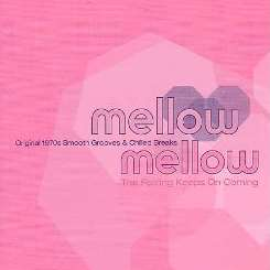 Mellow Mellow - Mellow Mellow, Vol. 2: The Feeling Keeps on Coming flac mp3