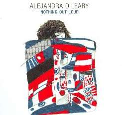 Alejandra O'Leary - Nothing Out Loud flac mp3