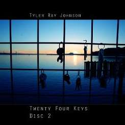 Tyler Ray Johnson - Twenty Four Keys Part 2 flac mp3