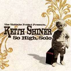 Keith Shiner - So High, Solo flac mp3