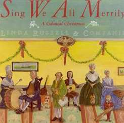 Linda Russell - Sing We All Merrily - A Colonial Christmas flac mp3