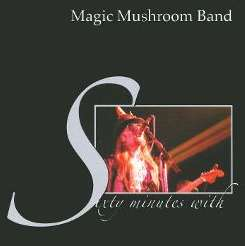 Magic Mushroom Band - Sixty Minutes with the Magic Mushroom Band flac mp3