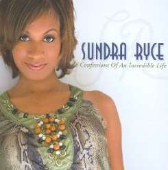 Sundra Ryce - Confessions of an Incredible Life flac mp3