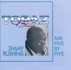 Jimmy Rushing - Mister Five-By-Five: Swingin' Blues Sides flac mp3