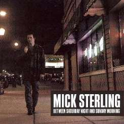 Mick Sterling - Between Saturday Night and Sunday Morning flac mp3