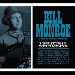 Bill Monroe - I Believe in You Darling flac mp3