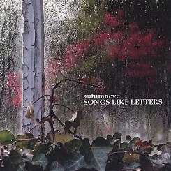 Autumn Eve - Songs Like Letters flac mp3