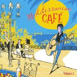 Various Artists - Mediterranean Cafe, Vol. 2 flac mp3