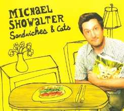 Michael Showalter - Sandwiches & Cats flac mp3