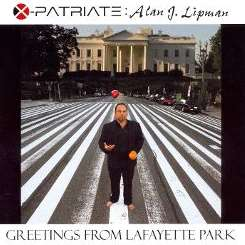 X-Patriate: Alan J. Lipman - Greetings from Lafayette Park flac mp3