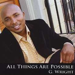 G. Wright - All Things Are Possible flac mp3