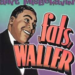 Fats Waller - Ain't Misbehavin' [Castle] flac mp3