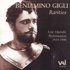 Beniamino Gigli - Rarities: Live Operatic Performances, 1934-40 flac mp3