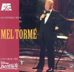 Mel Tormé - A&E Presents an Evening With Mel Tormé: Live From the Disney Institute flac mp3