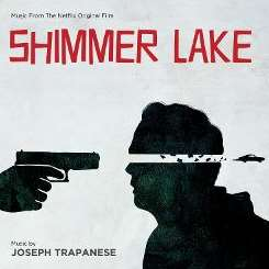 Joseph Trapanese - Shimmer Lake flac mp3