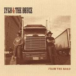 Zygo and the Deuce - From the Road flac mp3