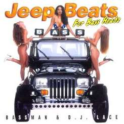 Bassman & DJ Lace - Jeep Beats for Bassheadz flac mp3