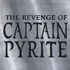 Captain Pyrite - The Revenge of Captain Pyrite flac mp3