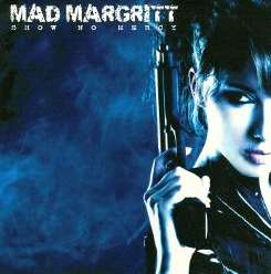 Mad Margritt - Show No Mercy flac mp3