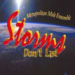 Metropolitan Male Ensemble - Storms Don't Last flac mp3
