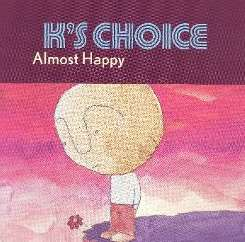 K's Choice - Almost Happy flac mp3