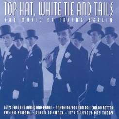 Irving Berlin - Top Hat White Tie & Tails flac mp3